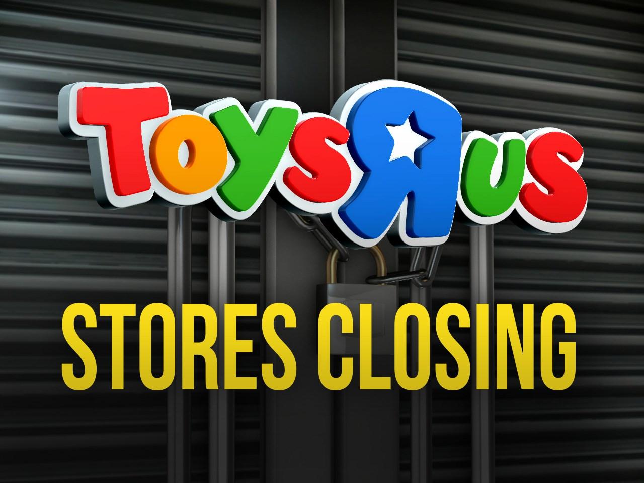Toys R Us closing _1520629289393.jpg.jpg