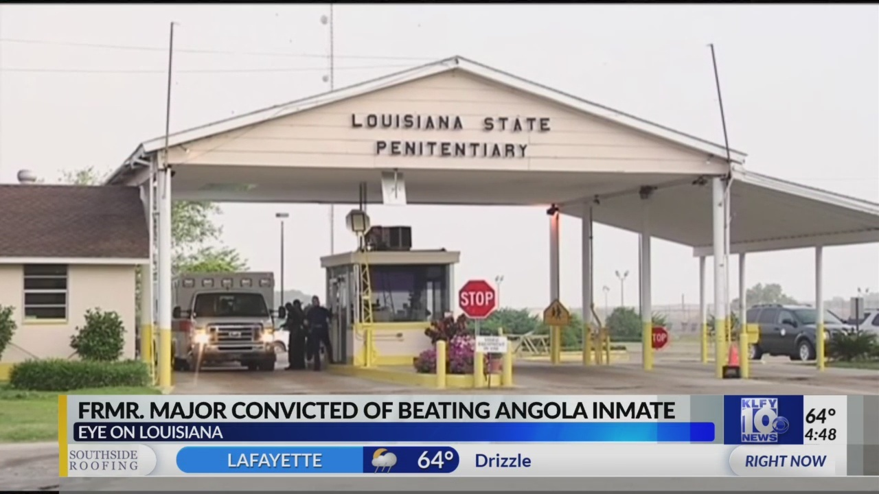 Former Angola prison Major convicted of beating a handcuffed inmate